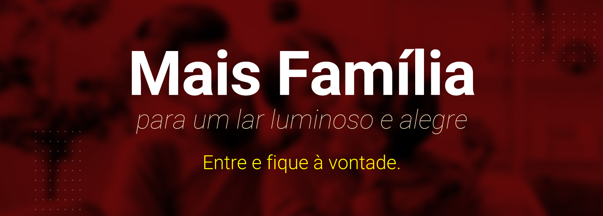 Mais Família